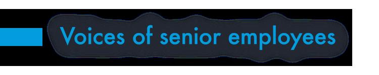 Voices of senior employees